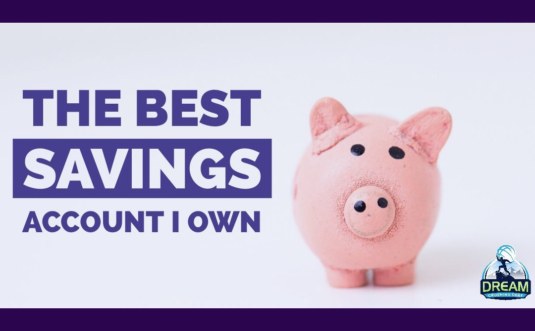 The Best Savings Account I Own