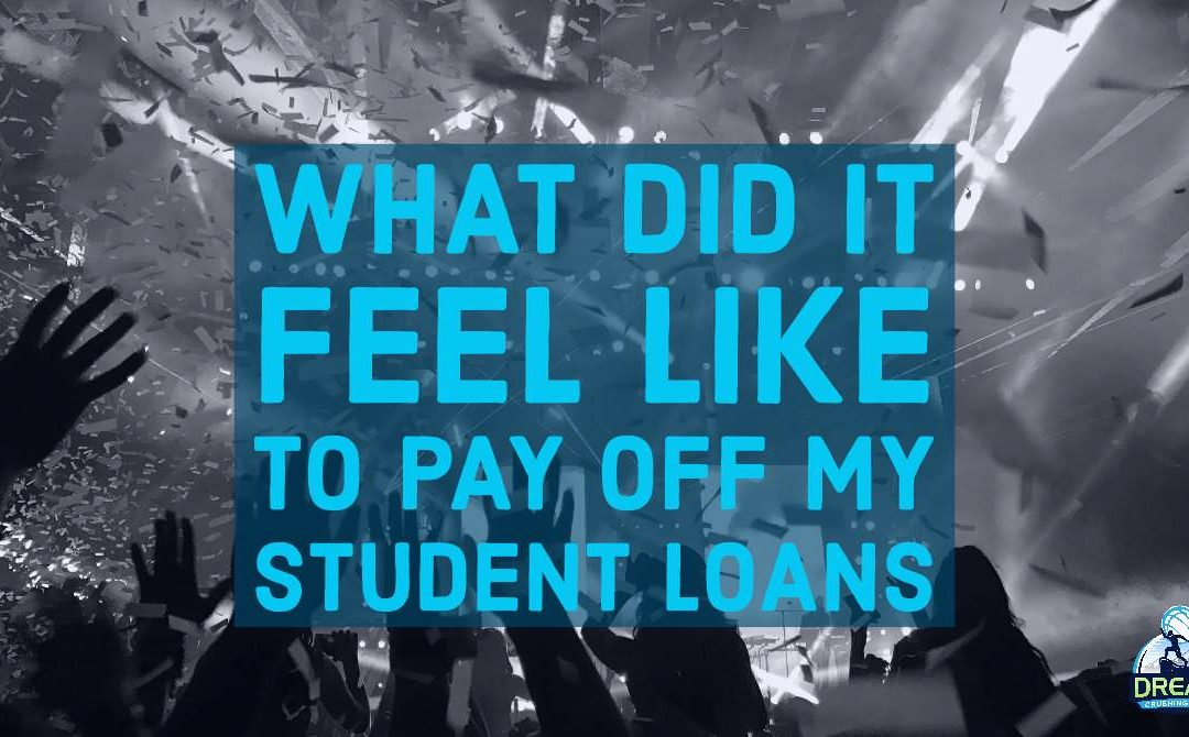 What Does It Feel Like To Pay Off Student Loans
