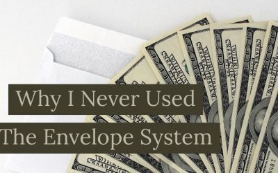 Why I never used the envelope budget system