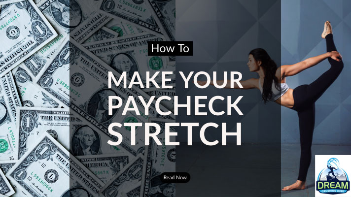 How To Make Your Paycheck Stretch