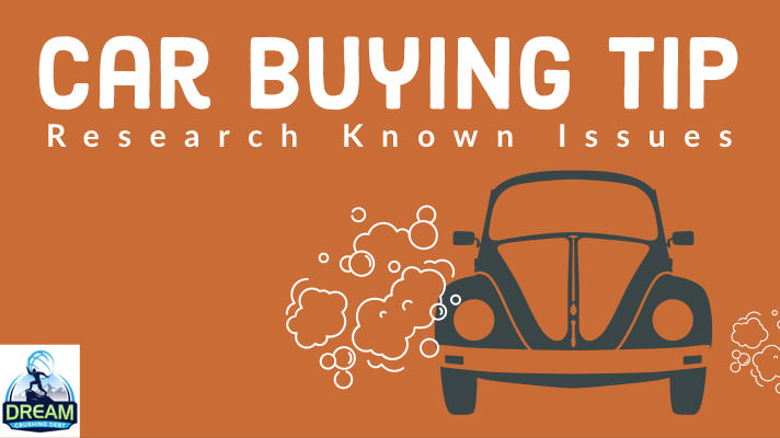 Car Buying Tip: Research Known Issues