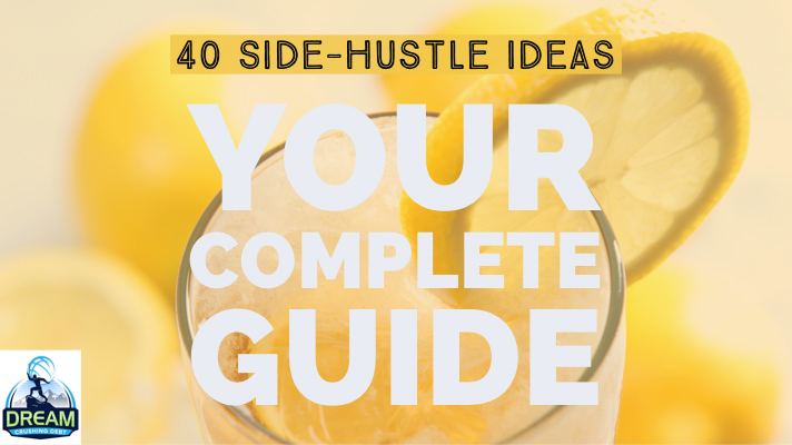 40 Side-Hustle Ideas: Your Complete Guide